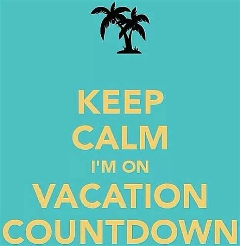 funny countdown to vacation quotes