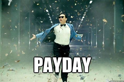 Pay Day Meme - payday meme google search lol pinterest payday meme and meme