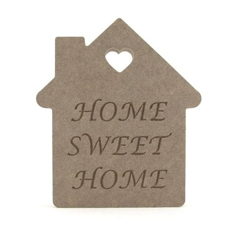 House 'home Sweet Home'  Makers Shed  Custom Mdf Craft