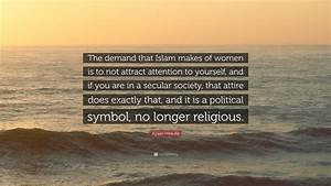 Ayaan Hirsi Ali... Secular Society Quotes
