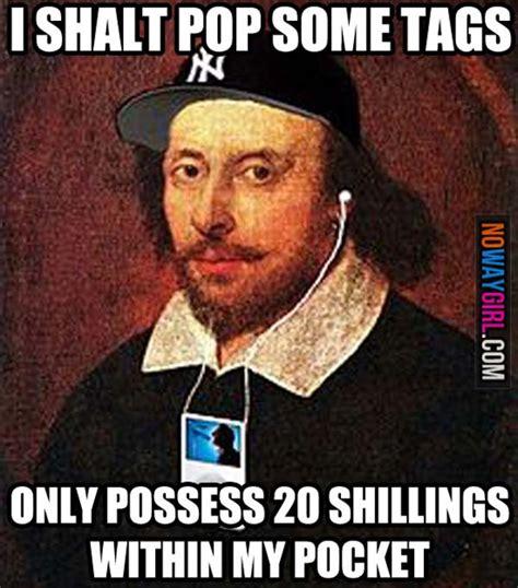 Shakespeare Meme - shakespeare funny meme www pixshark com images galleries with a bite