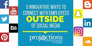 5 Innovative Ways to Connect with Employees Outside of ...