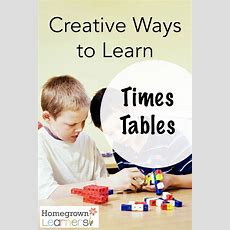 Creative Ways To Learn Times Tables — Homegrown Learners