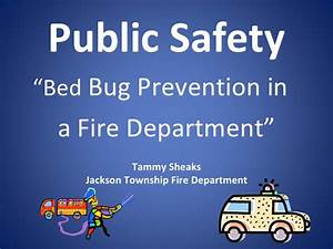 bed bug prevention in a fire department With bed bug safety