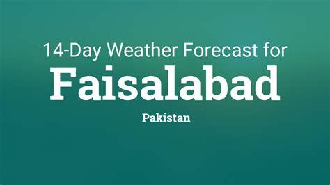 faisalabad pakistan  day weather forecast