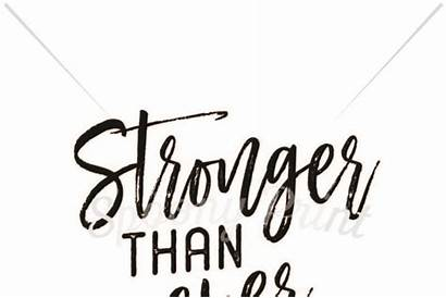 Stronger Ever Than Crafter Svg Cut Quotes