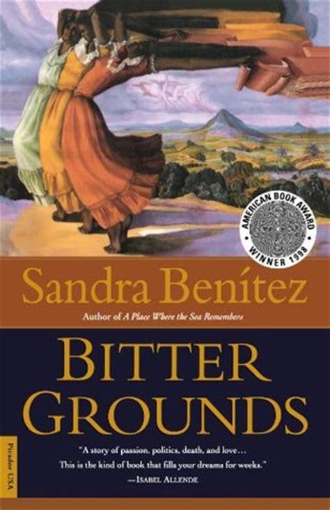 bitter grounds  sandra benitez reviews discussion