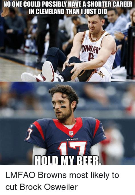 Brock Osweiler Memes - funny my beer memes of 2017 on sizzle holding