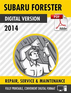 2014 Subaru Forester Factory Repair Service Manual  U2013 Craig