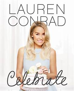 Book Club: Our Next Book is Celebrate! - Lauren Conrad