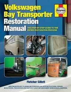 Volkswagen Bay Transporter Restoration Manual  The Step