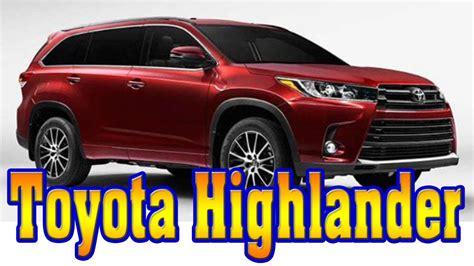 toyota highlander 2020 redesign 2020 toyota highlander redesign motavera