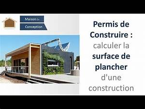 Comment calculer la surface de plancher d39une maison doovi for Comment calculer la surface d une maison