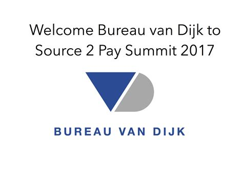 bureau dijk bureau dijk to source 2 pay summit 2017 ebg