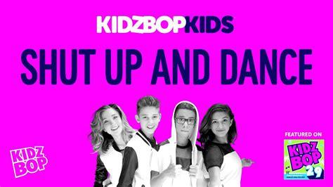 kidz bop kids shut   dance kidz bop  youtube