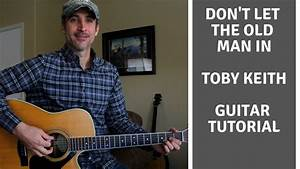 Yamaha Chart Don 39 T Let The Old Man In Toby Keith Guitar Tutorial