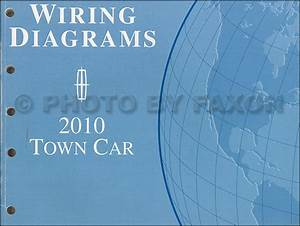 2010 Lincoln Town Car Wiring Diagram Manual Original
