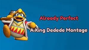 Already Perfect - A King Dedede and Meta Knight Montage ...