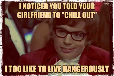 Chill Out Meme - click for image credit women who live on rocks