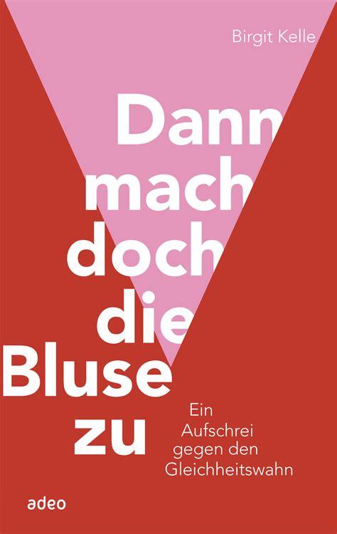 """Interview Mit Birgit Kelle  """"dann Mach Doch Die Bluse Zu"""