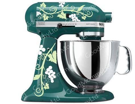 Kitchen Mixer Decals by Link Etsy Grape Vine Mixer Decals For Your Kitchenaid