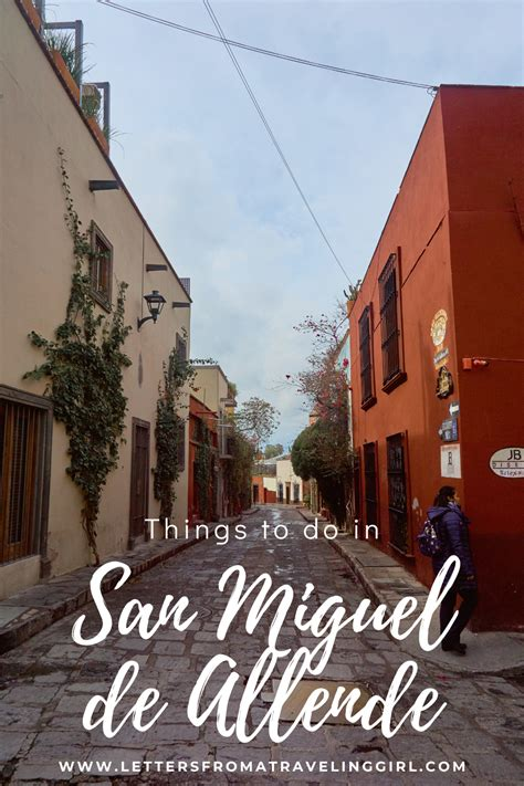 Things to do in San Miguel de Allende ~ Letters From A ...