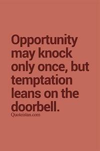 54 best opportu... Temptation Opportunity Quotes