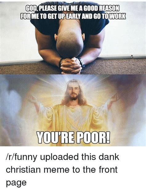 Dank Christian Memes - 25 best memes about dank christian memes dank christian memes