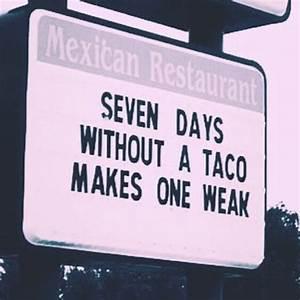 36 Taco Memes T... Taco Funny Quotes