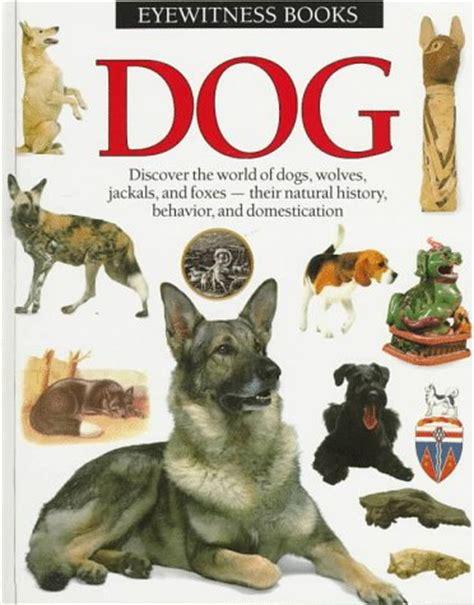 dog eyewitness books  juliet clutton brock reviews
