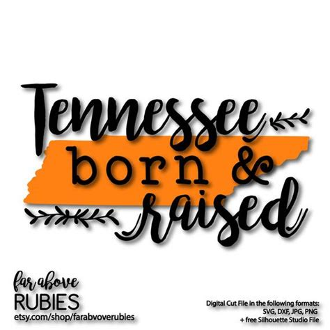 The person who associated a work with this deed has dedicated the work to the public domain by waiving all of their. State of Tennessee Born & Raised SVG EPS dxf png jpg