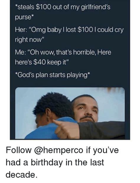 Gods Plan Meme - 25 best memes about horrible horrible memes