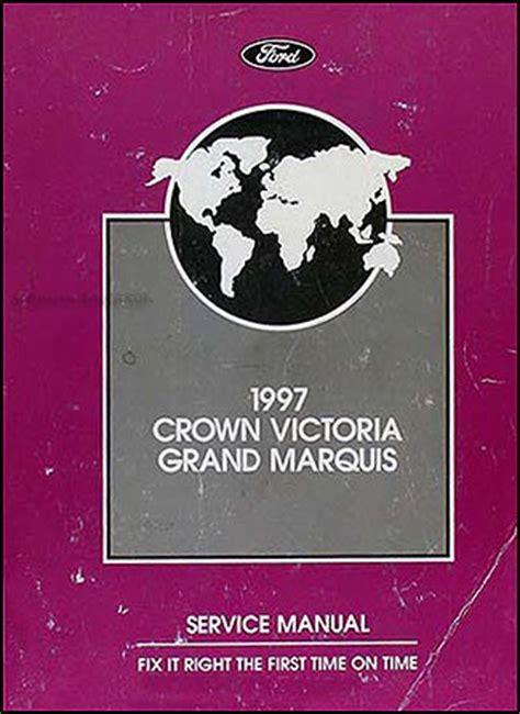 car repair manuals download 1997 ford crown victoria on board diagnostic system 1997 crown victoria and grand marquis repair shop manual ford mercury original ebay
