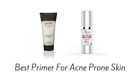 Best Primer For Acne Prone Skin Of 2017  Style Down The Aisle