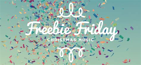 Freebie Friday! Christmas Music  Lies Young Women Believelies Young Women Believe