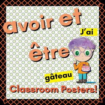 Avoir and être posters (11 x 17) by The Donut Kids | TpT