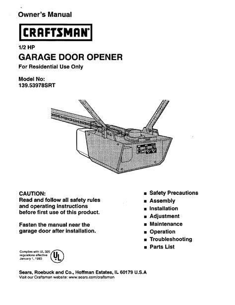 adjusting sears garage door opener craftsman 1 2 hp 139 53978srt user s manual for