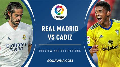 Real Madrid vs Cadiz live stream: How to watch La Liga online