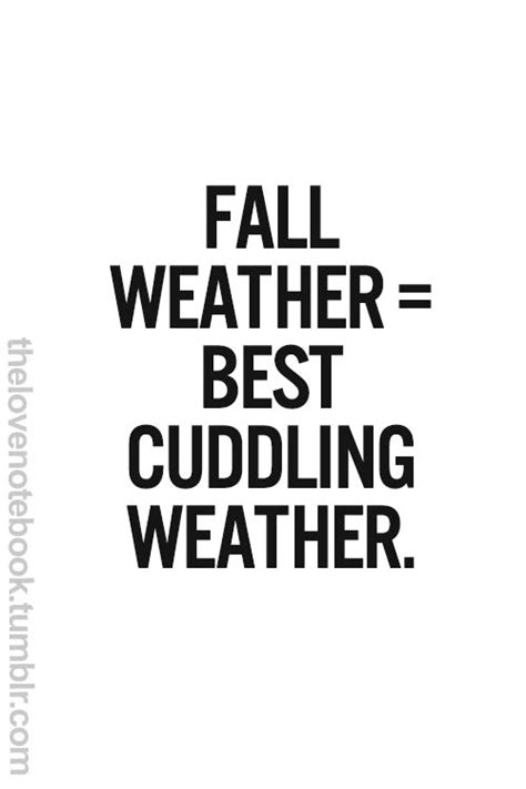 Quotes Cold Weather Cuddling