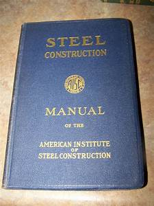 Steel Construction Manual Of The American Institute Of