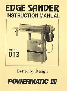 Powermatic Model 013 Edge Sander Instructions Parts
