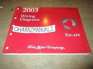2003 Ford Escape Wiring Diagrams Manual Oem