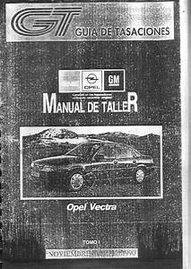 Chevrolet Vectra Manual Taller Opel Vectra A Tomo 1 Pdf