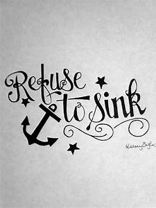 I Refuse to Sink Anchor Tattoo | anchor infinity i refuse ...