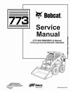 Bobcat 773 Skid Steer Loader Service Repair Workshop