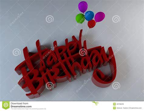 3d Happy Birthday Photo by 3d Text Happy Birthday Stock Illustration Image 40736239