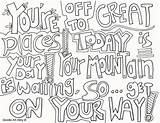 Coloring Graduation Doodle Alley Adult Quote Way Today Printables Waiting Mountain Places Doodles sketch template