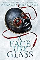 face  glass  frances hardinge