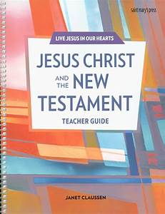 Live Jesus In Our Hearts  Jesus Christ And The New