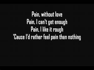 Three Days Grace - Pain [Lyrics] [HQ] - YouTube